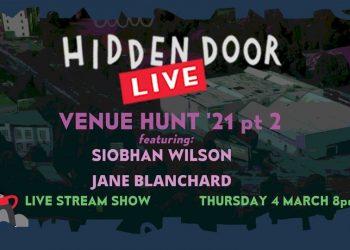 Hidden Door Live Venue Hunt 21 part 2