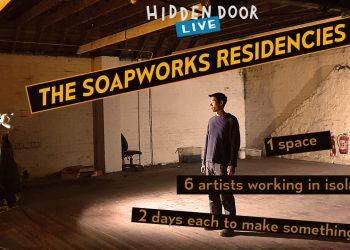 The Soapworks Residencies